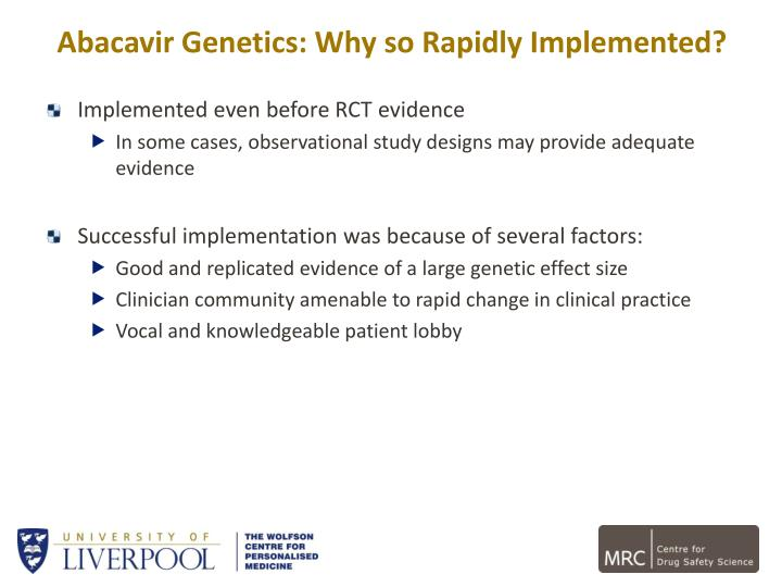 Abacavir Genetics: Why so Rapidly Implemented?