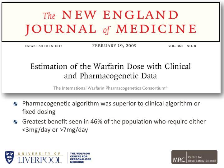 Pharmacogenetic algorithm was superior to clinical algorithm or fixed dosing