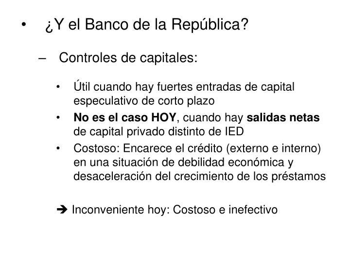 ¿Y el Banco de la República?
