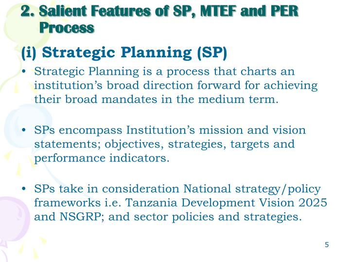 2. Salient Features of SP, MTEF and PER