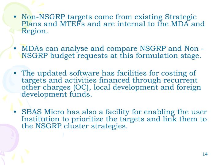 Non-NSGRP targets come from existing Strategic Plans and MTEFs and are internal to the MDA and Region.