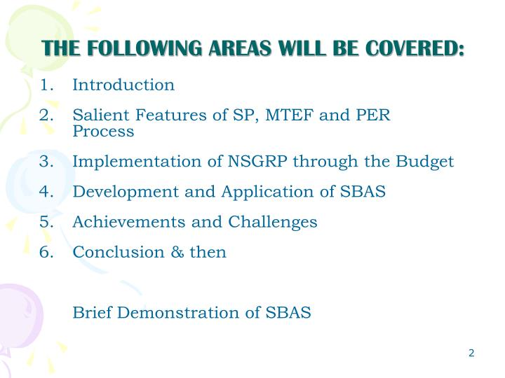 The following areas will be covered