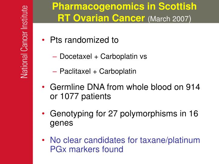Pharmacogenomics in Scottish RT Ovarian Cancer