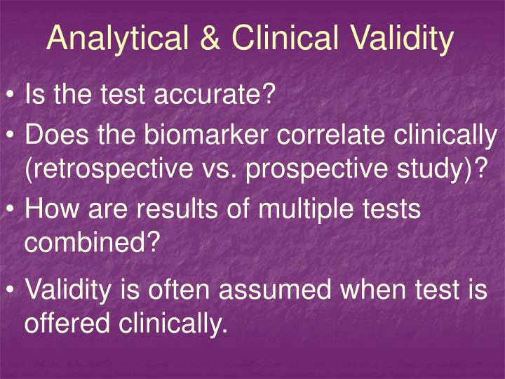 Analytical & Clinical Validity