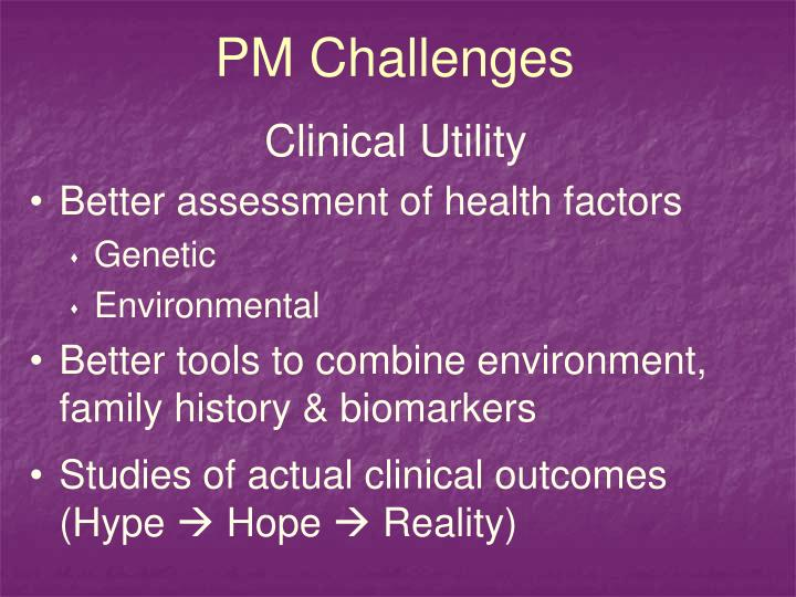PM Challenges