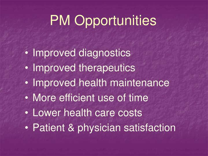 PM Opportunities
