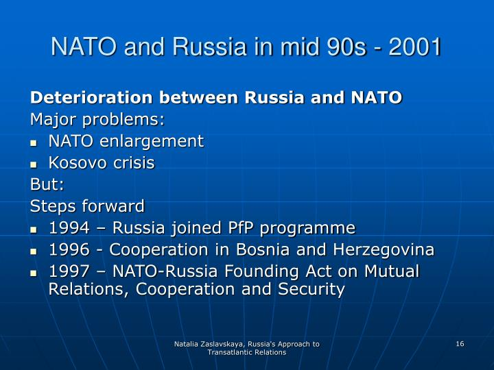 NATO and Russia in mid 90s - 2001