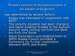 russia s reaction to the second wave of the eastern enlargement