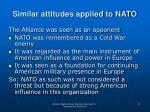 similar attitudes applied to nato