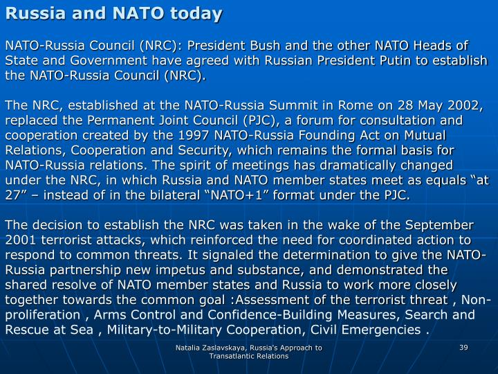 Russia and NATO today