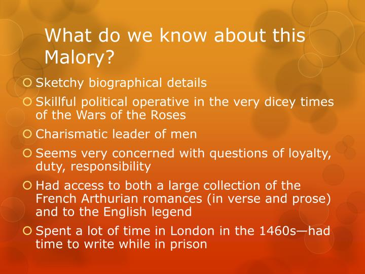 What do we know about this Malory?