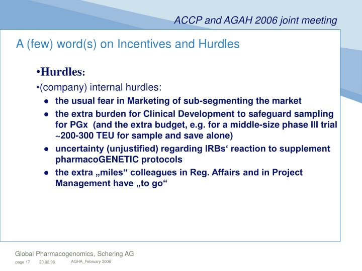 A (few) word(s) on Incentives and Hurdles