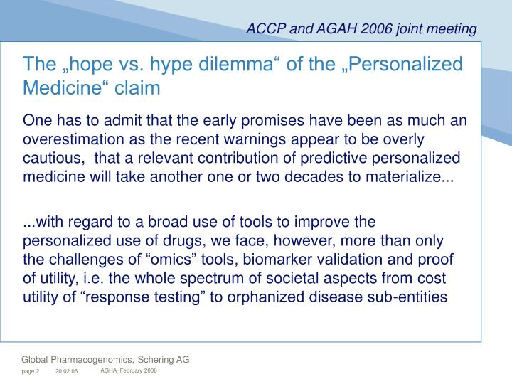 The hope vs hype dilemma of the personalized medicine claim
