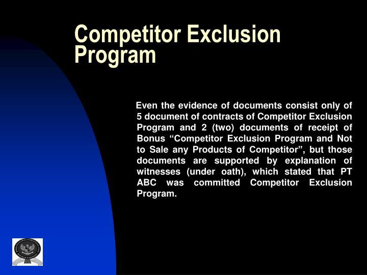 Competitor Exclusion Program
