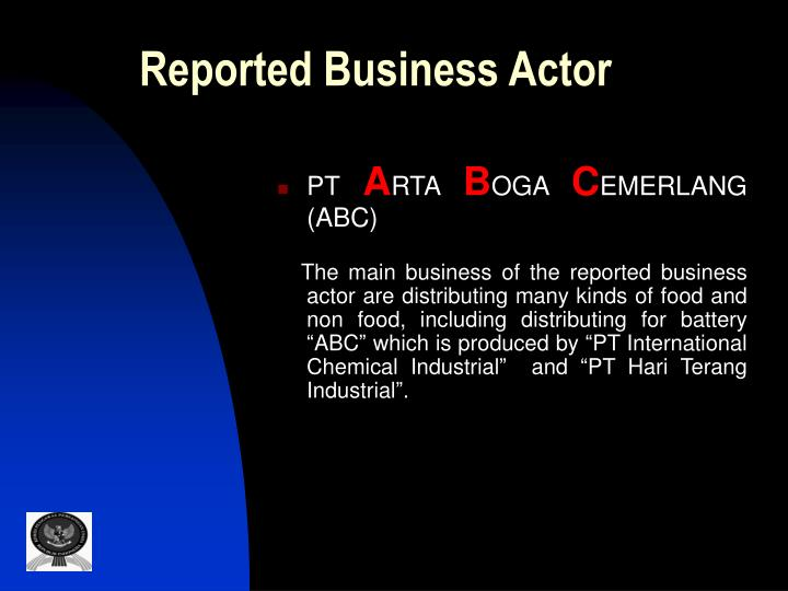 Reported Business Actor