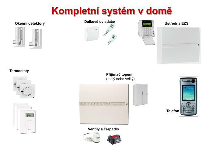 Kompletní systém v domě