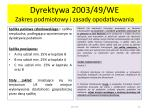 dyrektywa 2003 49 we zakres podmiotowy i zasady opodatkowania