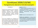 dyrektywa 2009 133 we transgraniczne zdarzenia restrukturyzacyjne