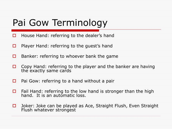 Pai Gow Terminology