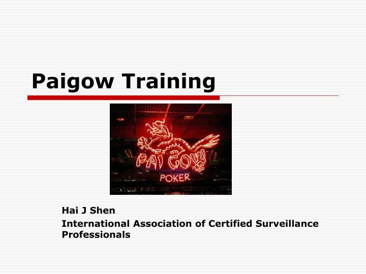 paigow training