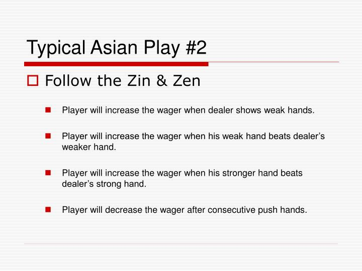 Typical Asian Play #2