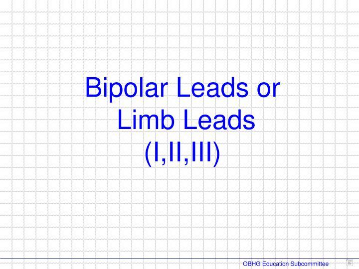 Bipolar Leads or