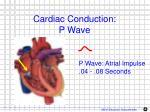 cardiac conduction p wave