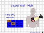 lateral wall high
