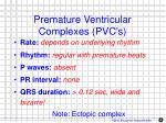 premature ventricular complexes pvc s