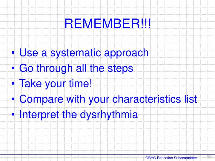 Use a systematic approach