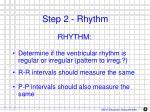 step 2 rhythm
