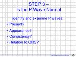 step 3 is the p wave normal