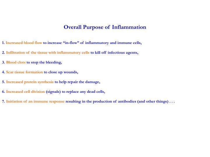 Overall Purpose of Inflammation