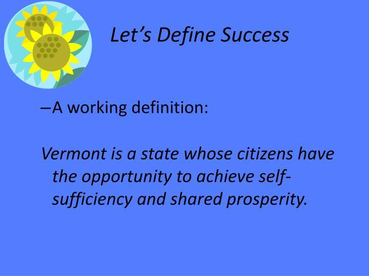 Let's Define Success