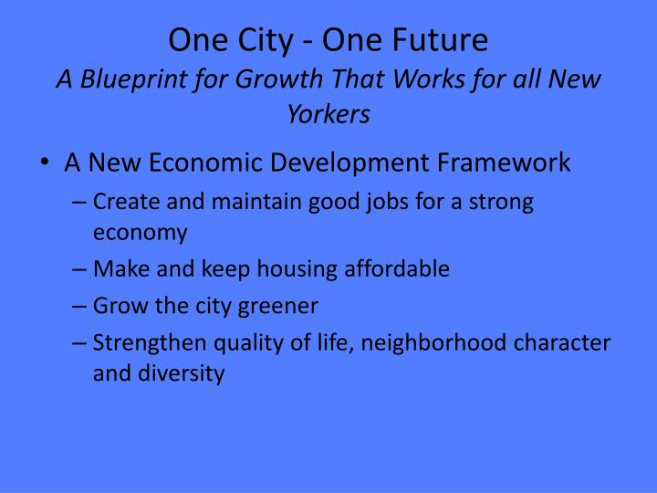 One City - One Future