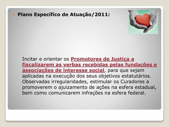 Plano Específico de Atuação/2011: