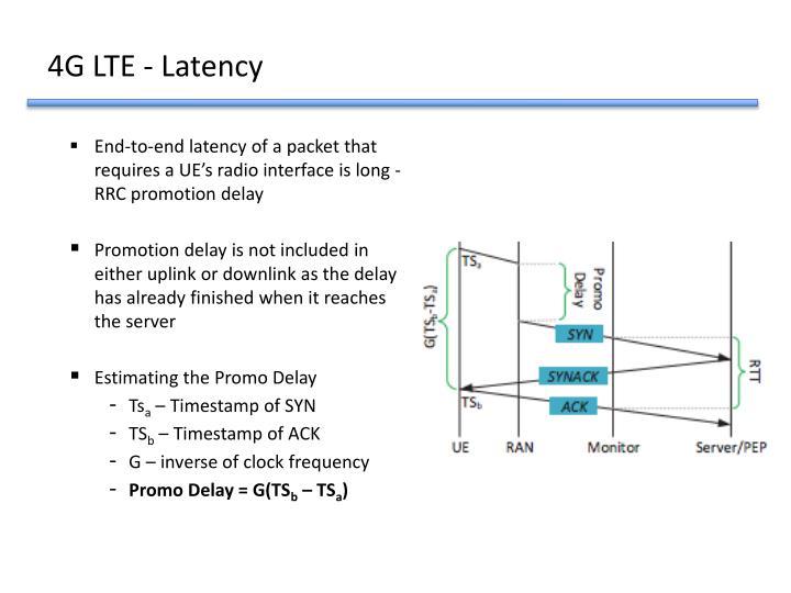 4G LTE - Latency