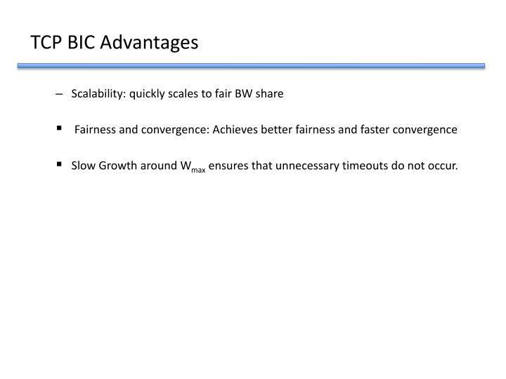 TCP BIC Advantages