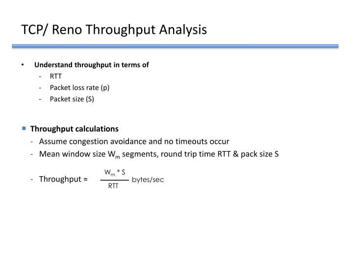 TCP/ Reno Throughput Analysis