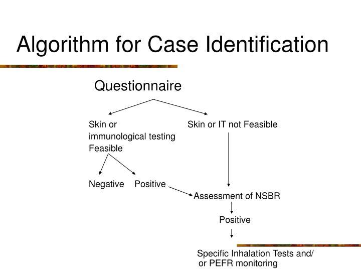 Algorithm for Case Identification