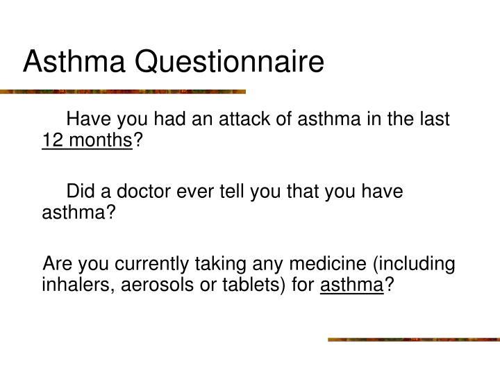 Asthma Questionnaire