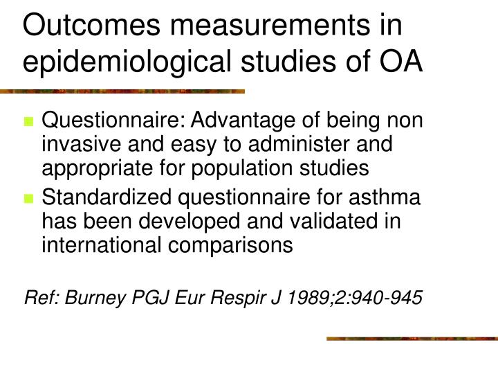 Outcomes measurements in epidemiological studies of OA