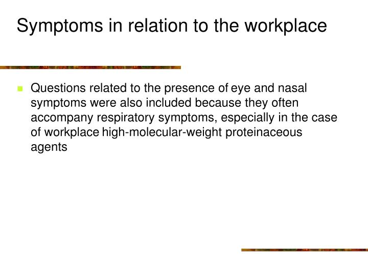Symptoms in relation to the workplace