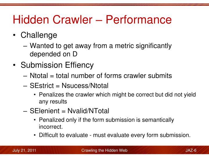 Hidden Crawler – Performance