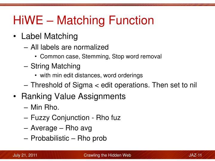 HiWE – Matching Function