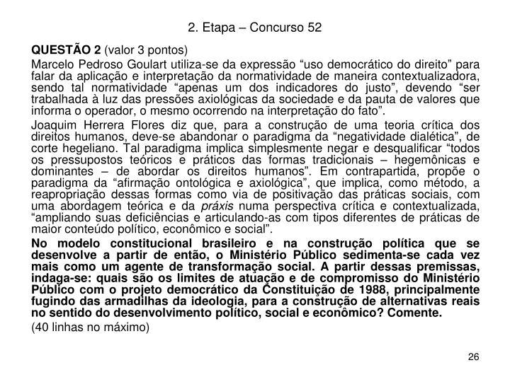 2. Etapa – Concurso 52