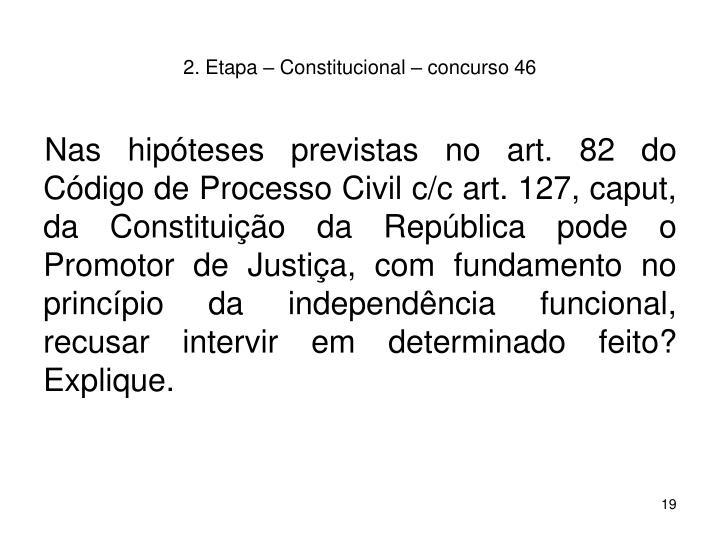 2. Etapa – Constitucional – concurso 46