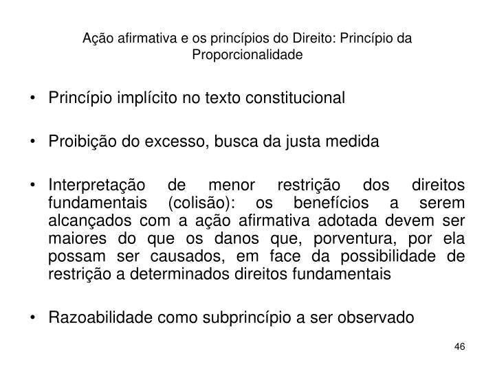 Ação afirmativa e os princípios do Direito: Princípio da Proporcionalidade