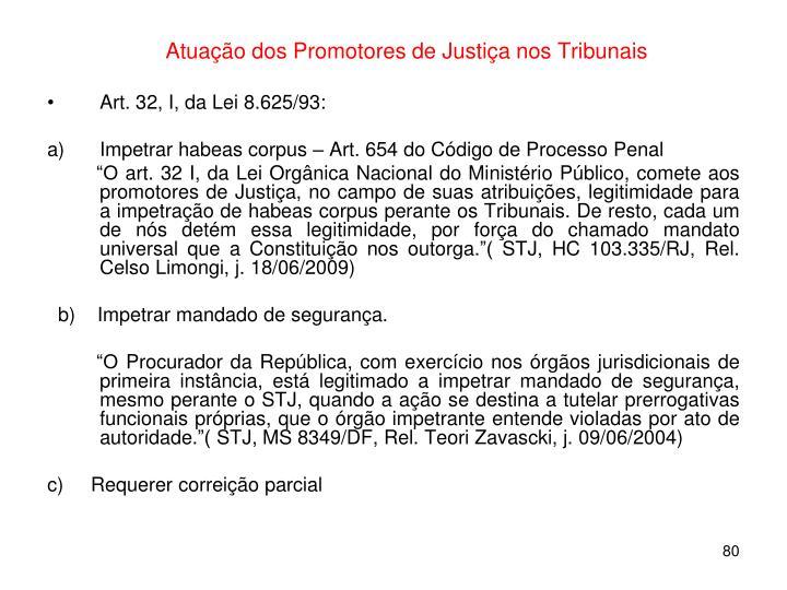 Atuação dos Promotores de Justiça nos Tribunais