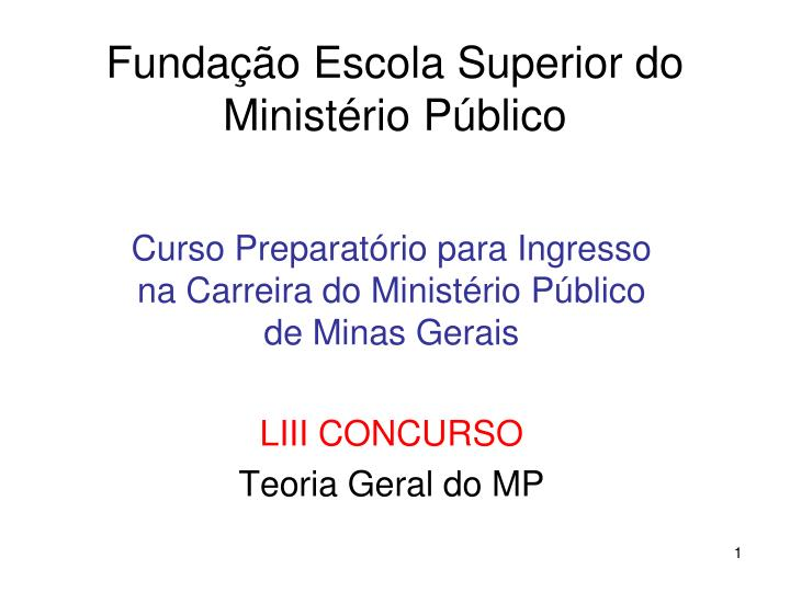 funda o escola superior do minist rio p blico